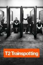 Nonton Streaming Download Drama T2 Trainspotting (2017) jf Subtitle Indonesia