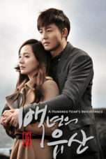 Nonton Streaming Download Drama A Hundred Year Legacy (2013) hty Subtitle Indonesia