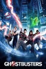 Nonton Streaming Download Drama Ghostbusters (2016) jf Subtitle Indonesia