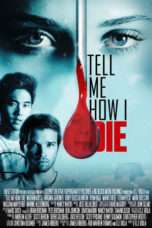 Nonton Streaming Download Drama Tell Me How I Die (2016) jf Subtitle Indonesia