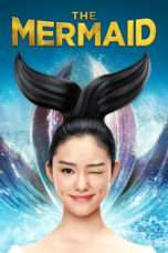Nonton Streaming Download Drama The Mermaid (2016) gt Subtitle Indonesia