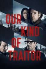 Nonton Streaming Download Drama Our Kind of Traitor (2016) jf Subtitle Indonesia
