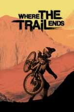 Nonton Streaming Download Drama Where the Trail Ends (2012) Subtitle Indonesia