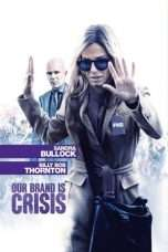 Nonton Streaming Download Drama Our Brand Is Crisis (2015) Subtitle Indonesia