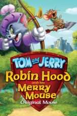 Nonton Streaming Download Drama Tom And Jerry Robin Hood And His Merry Mouse (2012) Subtitle Indonesia