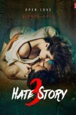 Nonton Streaming Download Drama Hate Story 3 (2015) Subtitle Indonesia