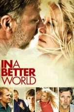 Nonton Streaming Download Drama In a Better World (2010) jf Subtitle Indonesia