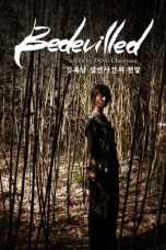 Nonton Streaming Download Drama Bedevilled (2010) Subtitle Indonesia