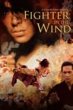 Nonton Streaming Download Drama Fighter In The Wind (2004) Subtitle Indonesia