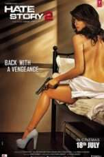 Nonton Streaming Download Drama Hate Story 2 (2014) Subtitle Indonesia