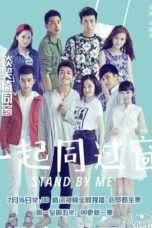 Nonton Streaming Download Drama Stand by Me 2 (2017) Subtitle Indonesia
