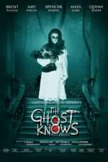 Nonton Streaming Download Drama The Ghost Knows (2017) Subtitle Indonesia