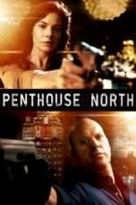 Nonton Streaming Download Drama Penthouse North (2013) Subtitle Indonesia
