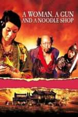 Nonton Streaming Download Drama A Woman, a Gun and a Noodle Shop (2009) jf Subtitle Indonesia