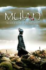 Nonton Streaming Download Drama Mulan: Rise of a Warrior (2009) jf Subtitle Indonesia