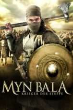 Nonton Streaming Download Drama Myn Bala: Warriors of the Steppe (2012) Subtitle Indonesia