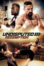 Nonton Streaming Download Drama Undisputed III : Redemption (2010) Subtitle Indonesia
