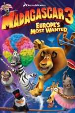 Nonton Streaming Download Drama Madagascar 3: Europe's Most Wanted (2012) jf Subtitle Indonesia