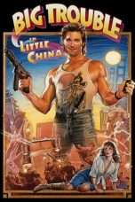 Nonton Streaming Download Drama Big Trouble in Little China (1986) Subtitle Indonesia