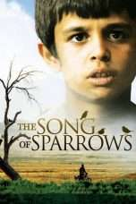 Nonton Streaming Download Drama The Song of Sparrows (2008) Subtitle Indonesia