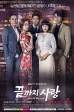 Nonton Streaming Download Drama Love To The End (2018) Subtitle Indonesia