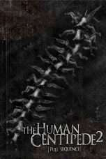 Nonton Streaming Download Drama The Human Centipede 2 (Full Sequence) (2011) Subtitle Indonesia