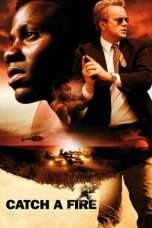 Nonton Streaming Download Drama Catch a Fire (2006) jf Subtitle Indonesia