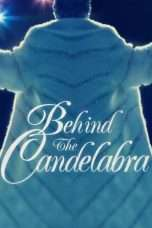 Nonton Streaming Download Drama Behind the Candelabra (2013) Subtitle Indonesia