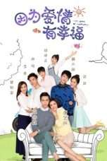 Nonton Streaming Download Drama The Love of Happiness (2016) Subtitle Indonesia
