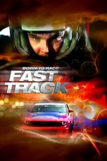 Nonton Streaming Download Drama Born to Race: Fast Track (2014) jf Subtitle Indonesia