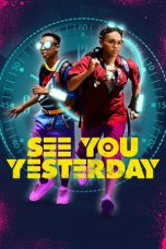 Nonton Streaming Download Drama See You Yesterday (2019) jf Subtitle Indonesia