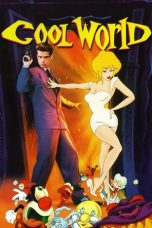Nonton Streaming Download Drama Cool World (1992) jf Subtitle Indonesia