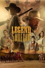 Nonton Streaming Download Drama The Legend of 5 Mile Cave (2019) jf Subtitle Indonesia
