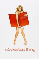 Nonton Streaming Download Drama The Sweetest Thing (2002) jf Subtitle Indonesia