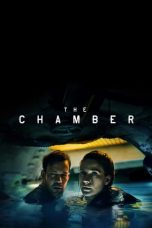 Nonton Streaming Download Drama The Chamber (2016) gt Subtitle Indonesia