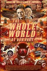 Nonton Streaming Download Drama The Whole World at Our Feet (2015) Subtitle Indonesia