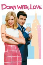 Nonton Streaming Download Drama Down with Love (2003) jf Subtitle Indonesia