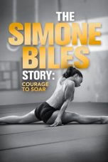 Nonton Streaming Download Drama The Simone Biles Story: Courage to Soar (2018) Subtitle Indonesia