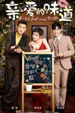 Nonton Streaming Download Drama Kiss, Love and Taste (2019) Subtitle Indonesia