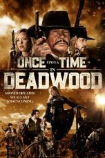 Nonton Streaming Download Drama Once Upon a Time in Deadwood (2019) jf Subtitle Indonesia
