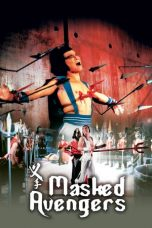 Nonton Streaming Download Drama Masked Avengers (1981) gt Subtitle Indonesia