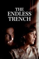 Nonton Streaming Download Drama Nonton The Endless Trench (2019) Sub Indo jf Subtitle Indonesia