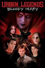 Nonton Streaming Download Drama Urban Legends: Bloody Mary (2005) jf Subtitle Indonesia