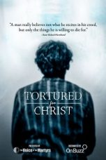 Nonton Streaming Download Drama Tortured for Christ (2018) jf Subtitle Indonesia