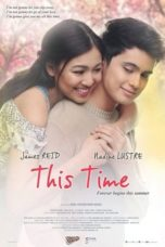 Nonton Streaming Download Drama This Time (2016) gt Subtitle Indonesia