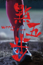 Nonton Streaming Download Drama Weeds on Fire (2016) gt Subtitle Indonesia