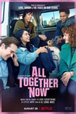 Nonton Streaming Download Drama Nonton All Together Now (2020) Sub Indo jf Subtitle Indonesia