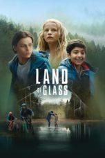 Nonton Streaming Download Drama Land Of Glass (2018) jf Subtitle Indonesia
