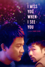 Nonton Streaming Download Drama Nonton I Miss You When I See You (2018) Subtitle Indonesia